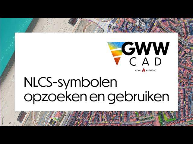 GWW-CAD: NLCS-symbolen zoeken en gebruiken