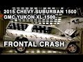 2015 Chevy Suburban 1500 / GMC Yukon XL 1500 | Frontal Crash Test | CrashNet1