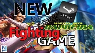 NEW FIGHTING GAME - Martial Arts: Capoeira