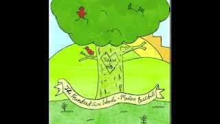 The Hundred Acre Woods - All I Love