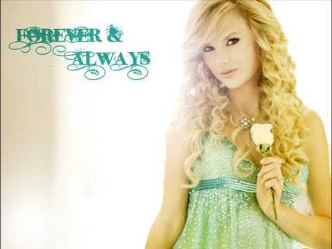 Taylor Swift - Forever and Always +lyrics