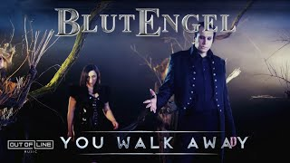 Blutengel 'You Walk Away'
