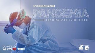 Saúde mental em tempos de pandemia global | 05/07/20
