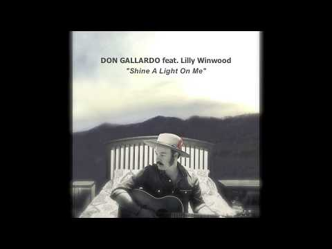 Don Gallardo - Shine A Light On Me (feat Lilly Winwood) [Official Audio]