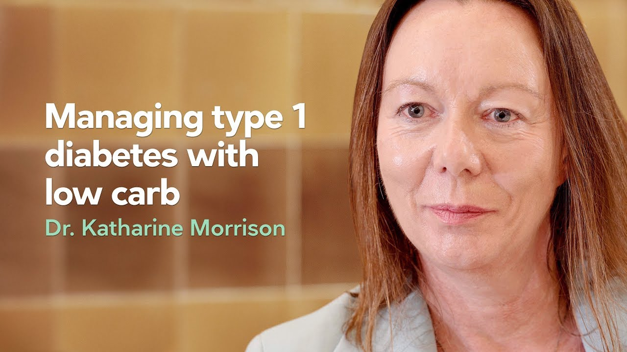 [Preview] Managing type 1 diabetes with low carb – Dr. Katharine Morrison