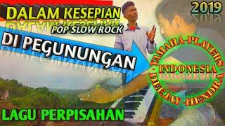LAGU POP TERBARU 2019 DALAM KESEPIAN SONG IN THE LATEST SLOW ROCK POP MUSIC