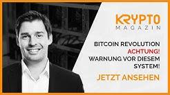 Bitcoin Revolution - Warnung!