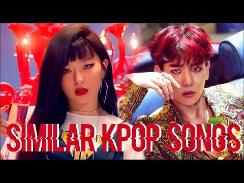KPOP SONGS THAT SOUND SO SIMILAR.