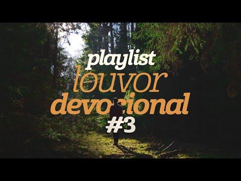 Playlist Louvor Devocional #3