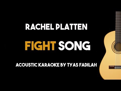Fight Song - Rachel Platten (Acoustic Guitar Karaoke with Lyrics)