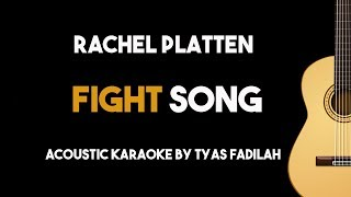 Download lagu Fight Song - Rachel Platten (Acoustic Guitar Karaoke Version)