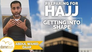 08-Getting into Shape {Preparing for Hajj Series}