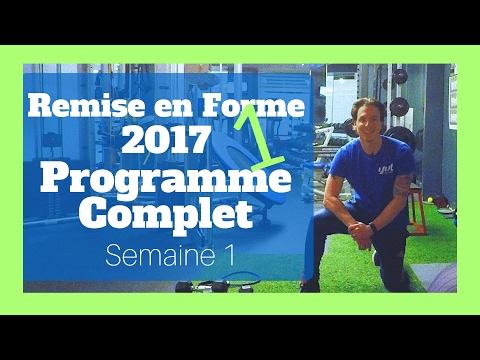 PROGRAMME COMPLET Semaine 1- Remise en Forme 2017 |  La Base