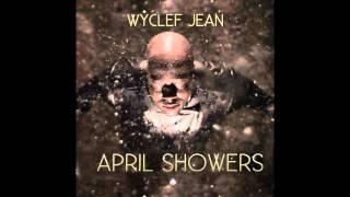 Wyclef Jean - Glow of a Rose