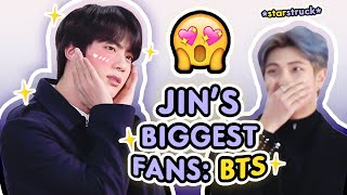 bts being jin's biggest fanboys