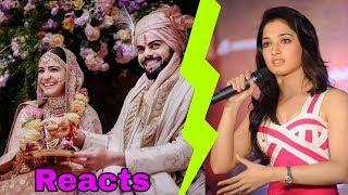 Virat Kohli's Ex gf Tamannaah Bhatia reaction of his marriage to Anushka Sharma is shocking ||