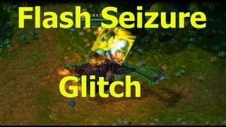 LoL Shorts: Flash Seizure Glitch