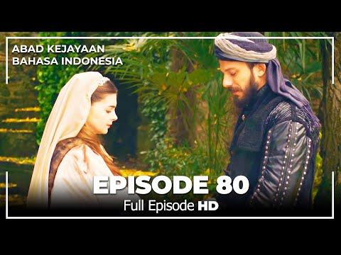Abad Kejayaan Episode 80 ( Bahasa Indonesia)