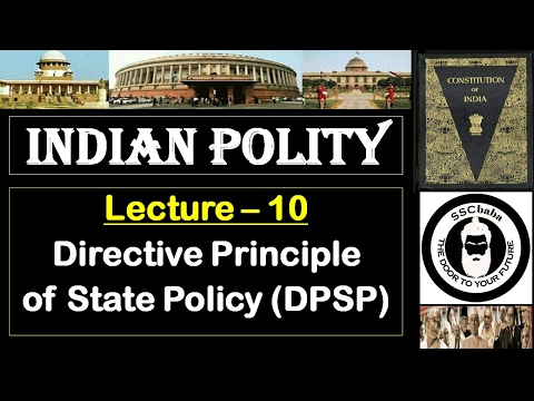 P10 : Directive principle of state policy    SSC CGL, SSC CHSL, UPSC, UPPCS, RAILWAYS, BPSC etc