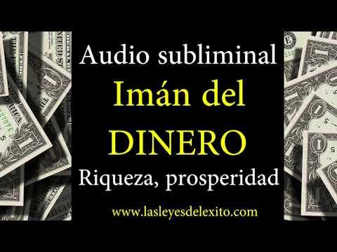 AUDIO MUY PODEROSO  SUBLIMINAL IMAN DEL DINERO, RIQUEZA, PROSPERIDAD, ABUNDANCIA, EXITO