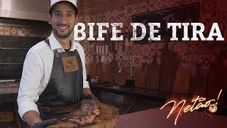 Bife de Tira –E como acender a churrasqueira | Netão! Bom Beef #4