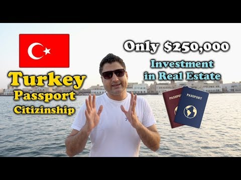 Turkey Citizenship by Real Estate Investment $250,000