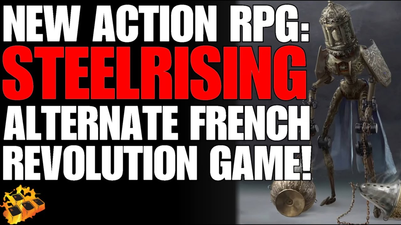 *NEW* ACTION RPG STEELRISING DROPPED AT NACON!! ALTERNATE HISTORY FRENCH REVOLUTION ARPG!! WOAH!!