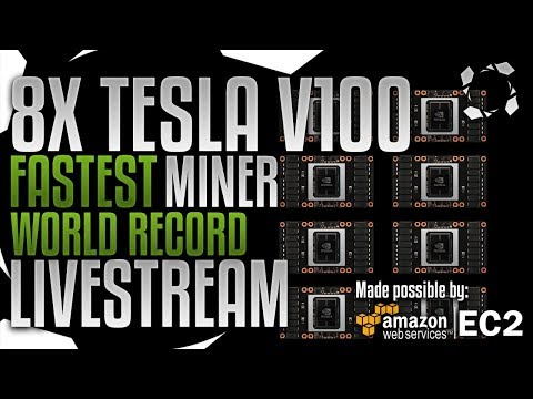 8X NVLINK Tesla V100 WORLD RECORD Attempt FASTEST MINER LiveStream