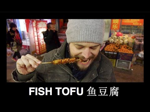 Street Food (China) Epi 8.11 - Fish Tofu 鱼豆腐