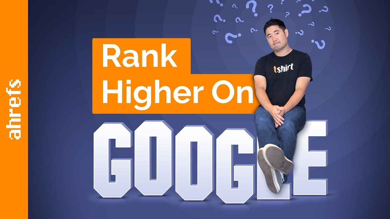 How to Rank Higher on Google (Step-by-Step Tutorial)