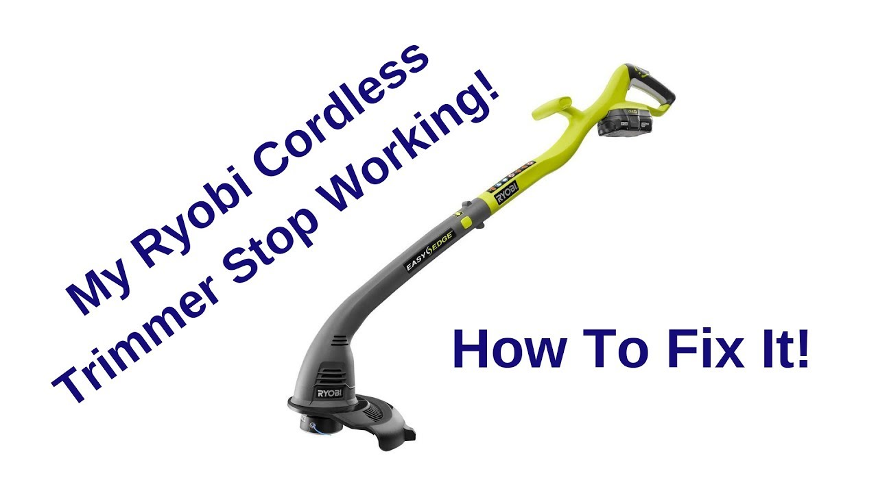 How To Fix Ryobi Cordless 18V Trimmer Weed Eater