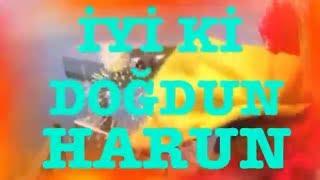 İyi ki Doğdun HARUN )  Komik Doğum günü Mesajı 2. VERSİYON ,DOĞUMGÜNÜ VİDEOSU Made in Turkey ) 🎂