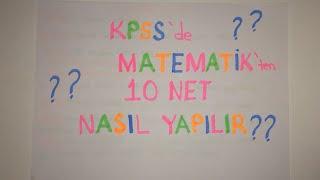KPSS'de Matematik'ten 10 NET Nasıl Yapılır?