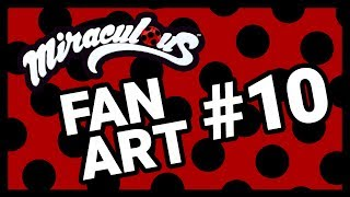 Fan Art #10 | Miraculous Fan Art OBVIOUSLY