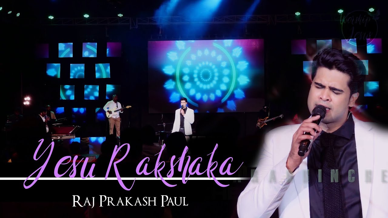 Yesu Rakshaka | Worship Jesus - Live Concert | Raj Prakash Paul | Telugu Christian Song