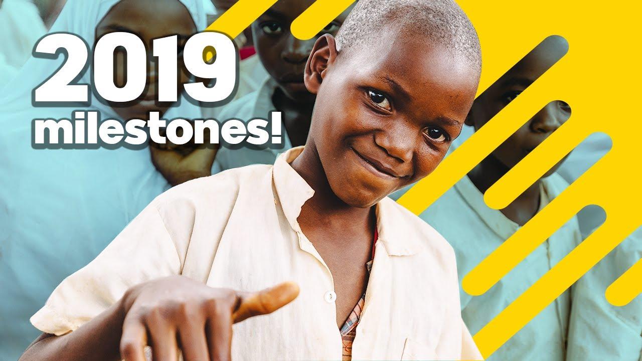 2019 Milestones!