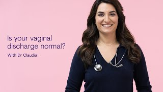 Vaginal discharge - Causes & treatment  | Dr. Claudia