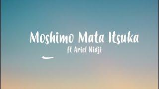 もしもまたいつか - Moshimo Mata Itsuka (Mungkin Nanti) - feat Ariel Nidji [Lyric Video]