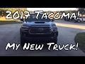 2017 Tacoma TRD Sport 4x4 (My New Truck!)