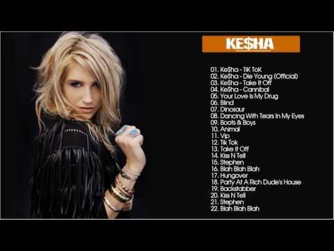 Ke$ha Greatest Hits    Ke$ha Best Songs
