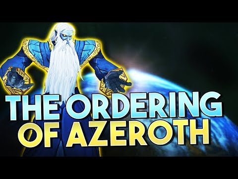 WoW Lore - The Ordering of Azeroth [Chronicle Vol 1 P5]