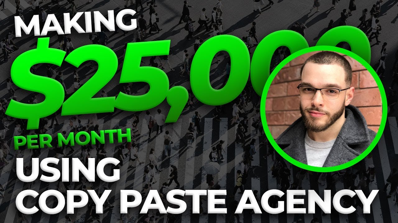 How Jordan Makes $25,000/per month+ With Copy Paste Agency!