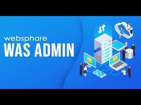 WebSphere Application Server Admin Training Session 1