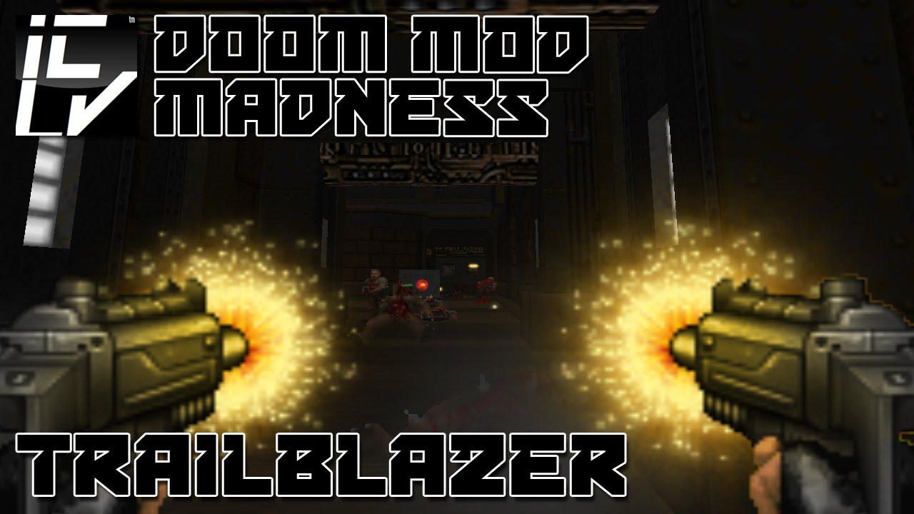 Trailblazer - Doom Mod Madness - YouTube