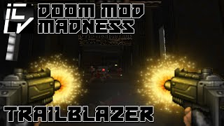 Trailblazer - Doom Mod Madness