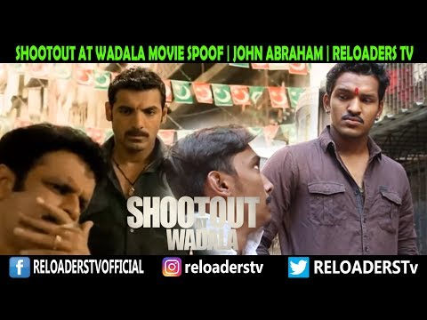 | Shootout At Wadala Movie Spoof | Reloader's Style |