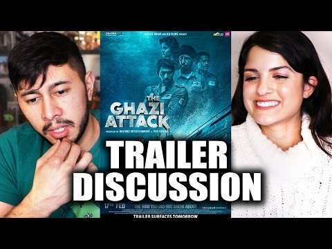 THE GHAZI ATTACK | Trailer Discussion by...