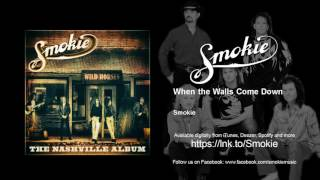 Smokie - When the Walls Come Down