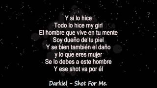 Darkiel   Shot For Me    Audio & Letra ♪ ♫