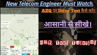 Download How to do drive test with AZQ Tool.